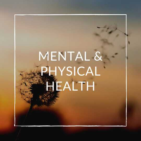 Mental & Physical Health